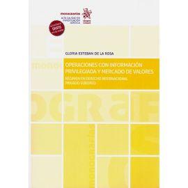 Operaciones con información privilegiada y mercado de valores. Régimen en derecho internacional privado europeo