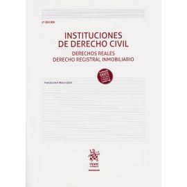 Instituciones de Derecho Civil. Derechos Reales. Derecho Registral Inmobiliario 2019