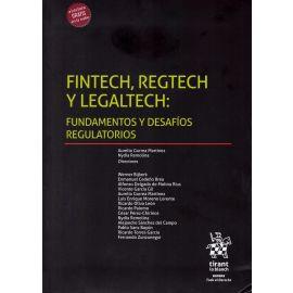 Fintech, Regtech y Legaltech: Fundamentos y desafíos regulatorios