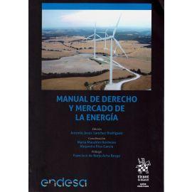 Manual de Derecho y mercado de la energía