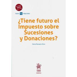 Tiene futuro el Impuesto sobre Sucesiones y Donaciones?