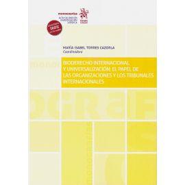 Bioderecho internacional y universalización: el papel de las organizaciones y los tribunales internacionales