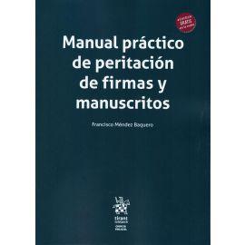 Manual práctico de peritación de firmas y manuscritos