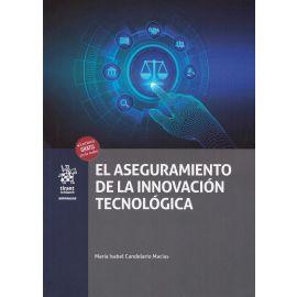 El aseguramiento de la innovación tecnológica