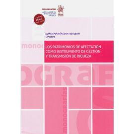 Patrimonios de afectación como instrumento de gestión y transmisión de riqueza