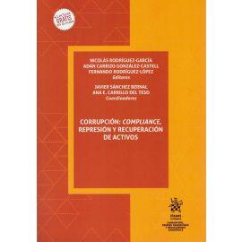 Corrupción: compliance, represión y recuperación de activos