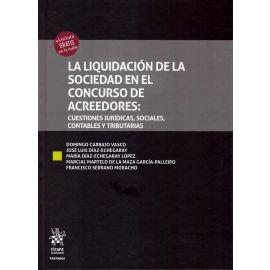 Liquidación de la sociedad en el concurso de acreedores: cuestiones jurídicas, sociales, contables y tributarias