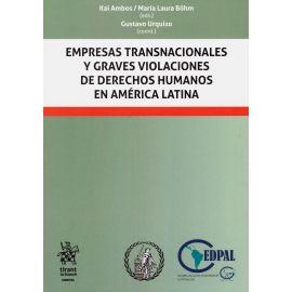 Empresas transnacionales y graves violaciones de derechos humanos en América Latina