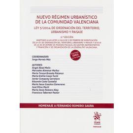 Nuevo régimen urbanístico de la Comunidad Valencia. Ley 5/2014 de ordenación del territorio, urbanismo y paisaje