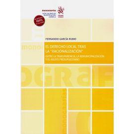 """El derecho local tras la """"racionalización"""". Entre la transparencia, la remunicipalización y el ajuste presupuestario"""