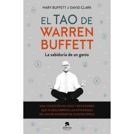 Tao de Warren Buffett. La sabiduría de un genio