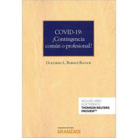 Covid-19: ¿ contingencia común o profesional?