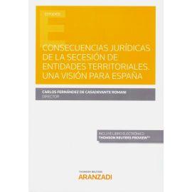 Consecuencias jurídicas de la secesión de entidades territoriales. Una visión para España