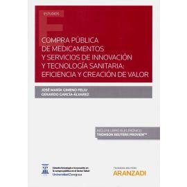 Compra pública de medicamentos y servicios de innovación y tecnología sanitaria: eficiencia y creación de valor