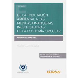 De la tributación ambiental a las medidas financieras incentivadoras de la economía circular