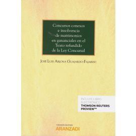 Concursos conexos e insolvencia de matrimonios en gananciales en el Texto Refundido de la Ley concursal