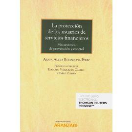 La protección de los usuarios de servicios financieros. Mecanismos de prevención y control