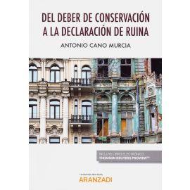 Del deber de conservación a la declaración de ruina