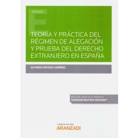Teoría y práctica del régimen de alegación y prueba del Derecho extranjero en España