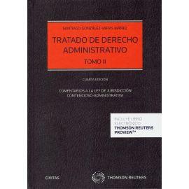 Tratado de derecho administrativo II 2020. Comentarios a la ley de la jurisdicción contencioso administrativa