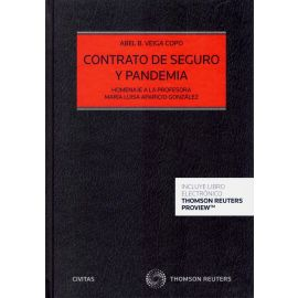 Contrato de seguro y pandemia. Homenaje a la profesora María Luisa Aparicio González