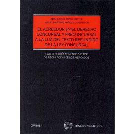 Acreedor en el derecho concursal y preconcursal a la luz del texto refundido de la ley concursal