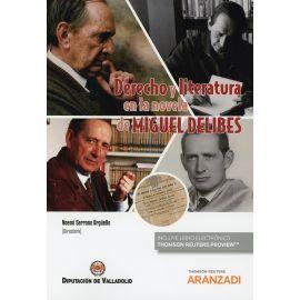 Derecho y literatura en la novela de Miguel Delibes