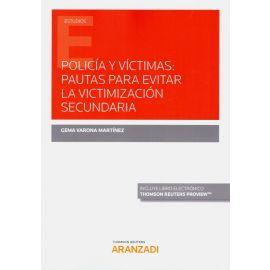 Policía y víctimas: pautas para evitar la victimización secundaria