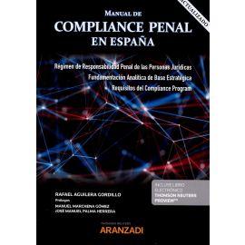 Manual de compliance penal en España 2020. Régimen de responsabilidad penal de las personas jurídicas. Fundamentación analítica de base estratégica. Requisitos del compliance program