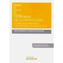 La defensa de la constitución. El derecho de emergencia constitucional y el artículo 55 CE