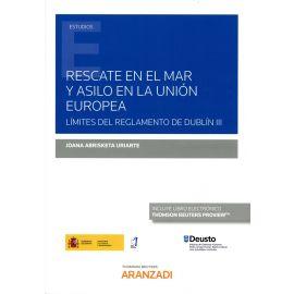 Rescate en el mar y asilo en la Unión Europea. Límites del Reglamento de Dublín III