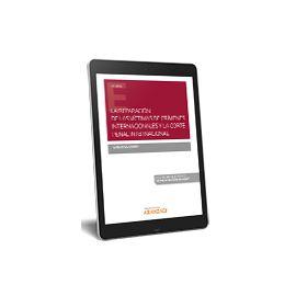 E-Book La Reparación de las víctimas de crímenes internacionales y la corte penal internacional