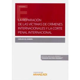 La reparación de las víctimas de crímenes internacionales y la corte penal internacional