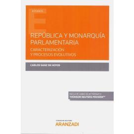 República y monarquía parlamentaria. Caracterización y procesos evolutivos