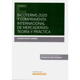 Incoterms 2020 y compraventa internacional de mercaderías: teoría y práctica