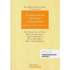 Tokenización de bienes en blockchain. Cuestiones civiles y tributarias