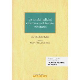 Tutela judicial efectiva en el ámbito tributario