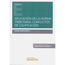 Aplicación de la norma tributaria: conflictos de calificación