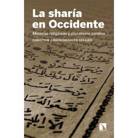 La sharía en Occidente. Minorías religiosas y pluralismo jurídico