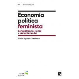 Economía política feminista. Sostenibilidad de la vida y economía mundial
