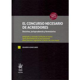 Concurso necesario de acreedores. Doctrina, jurisprudencia y formularios. Adaptado y revisado conforme al nuevo Texto Refundido de la Ley Concursal (R.D. L. 1/2020