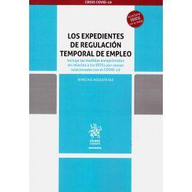 Expedientes de regulación temporal de empleo. Incluye las medidas excepcionales en relación a los ERTEs por causas relacionadas con el COVID-19
