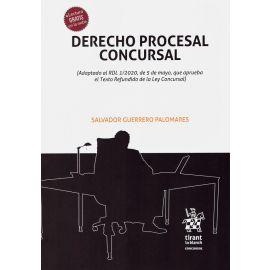 Derecho procesal concursal. (Adaptado al RDL 1/2020, de 5 de mayo, que aprueba el Texto Refundido de la Ley Concursal)