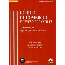 Código de Comercio y Leyes Mercantiles 2020-2021. Código comentado. Comentarios, concordancias, jurisprudencia e índices analíticos