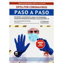 ERTEs por coronavirus. Paso a paso. Novedades y procedimiento a seguir en los Expedientes. Temporales de Regulación de Empleo a causa del COVID-19