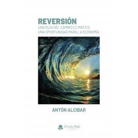 Reversión. (Una guía del cambio climático)