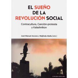 Sueño de la Revolución Social. Contracultura, canción-protesta y Kalashnikov