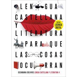 Lengua Castellana y Literatura 4 ESO Contiene licencia digital