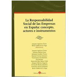 Responsabilidad Social de las Empresas en España Concepto, Actores e Instrumentos