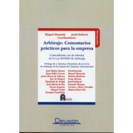 Arbitraje: Comentarios Prácticos para la Empresa Coincidiendo con la Reforma de la Ley 60/2003 de Arbitraje. REIMPRESION 2013